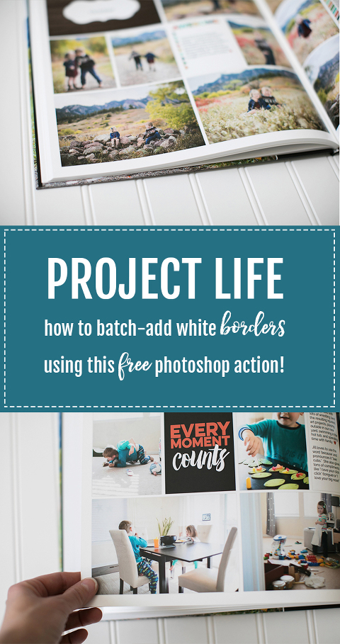 This Project Life tutorial features a FREE Photoshop action that will add page borders to ALL of your page in seconds! Perfect for ordering your finished photo book!