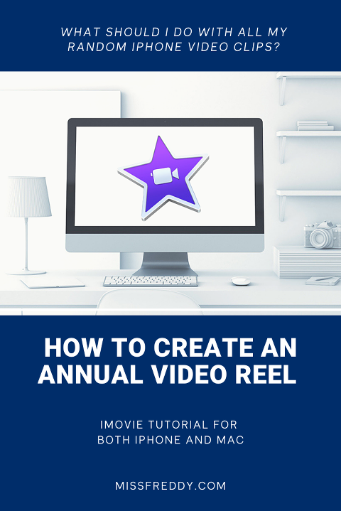 how to create an annual video reel in iMovie
